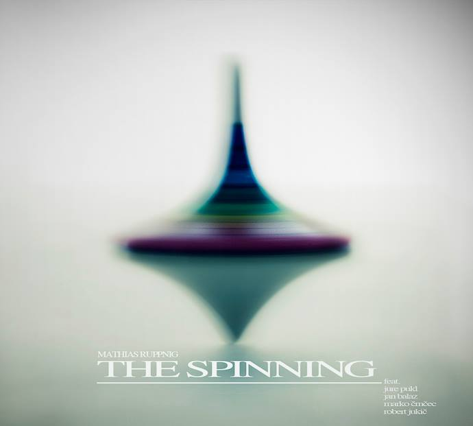 Mathias Ruppnig - The Spinning
